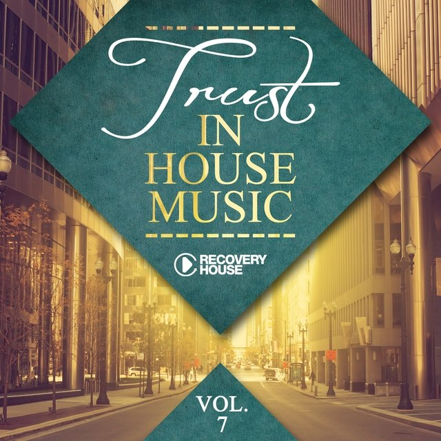 Trust In House Music, Vol. 7