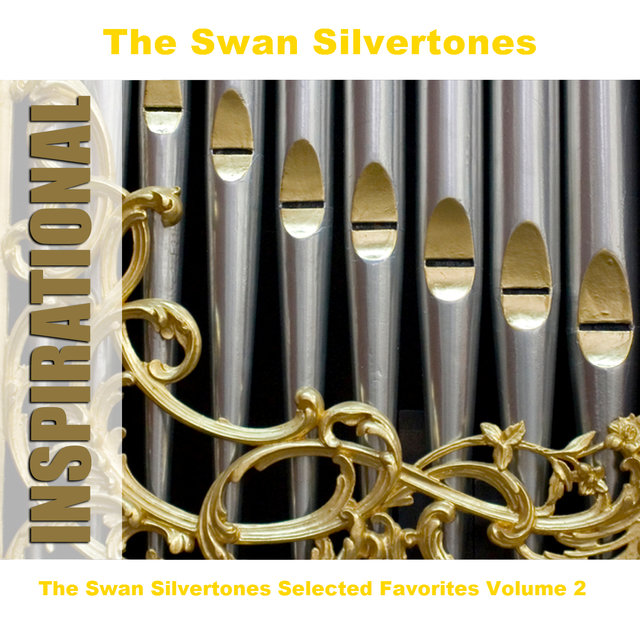 The Swan Silvertones Selected Favorites Volume 2