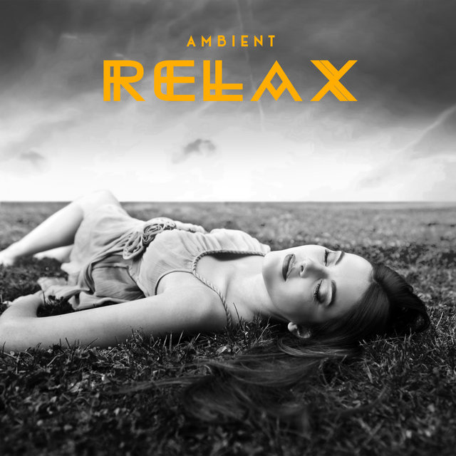 Ambient Relax – Slow Sounds for Deep Relaxing Day