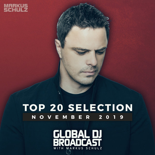 Global DJ Broadcast - Top 20 November 2019