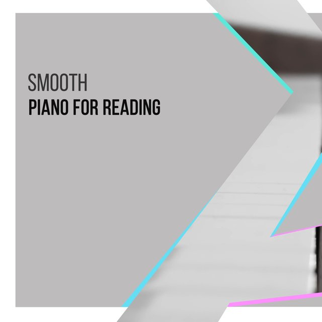 Smooth Classical Piano for Reading