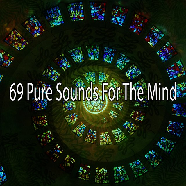 69 Pure Sounds for the Mind