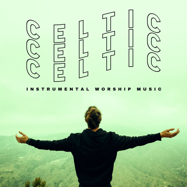 Celtic Instrumental Worship Music