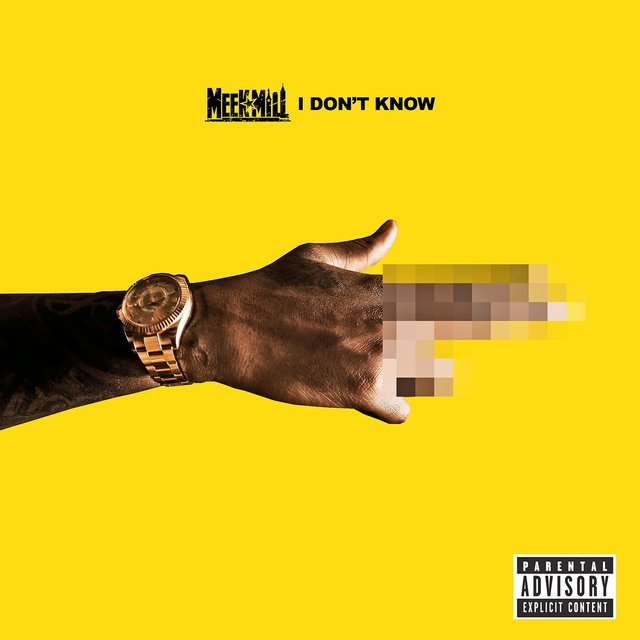 Cover art for album I Don't Know by Meek Mill