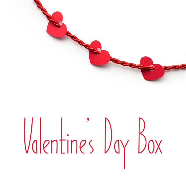 Valentine's Day Box: Essential Background Music to Create Sexy and Romantic Mood