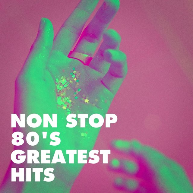 Non Stop 80's Greatest Hits