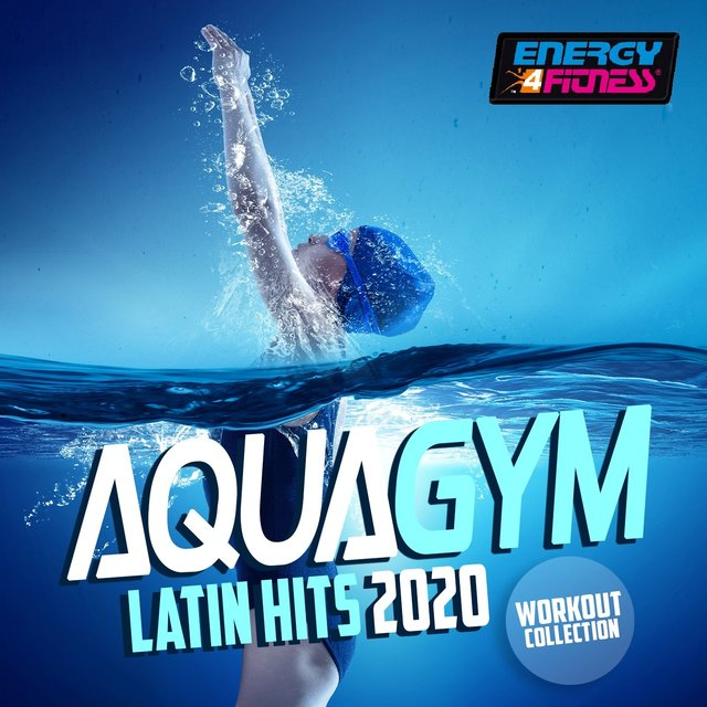 Aqua Gym Latin Hits 2020 Workout Collection