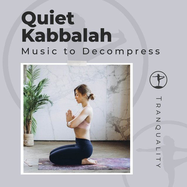 Quiet Kabbalah Music to Decompress