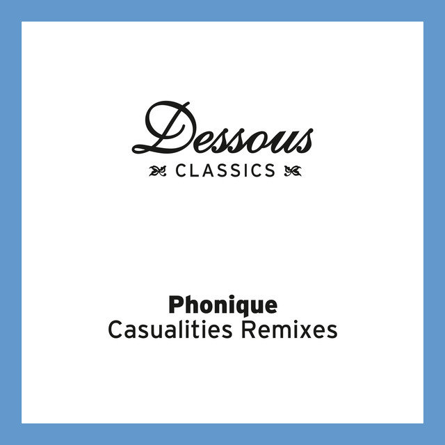 Casualities Remixes