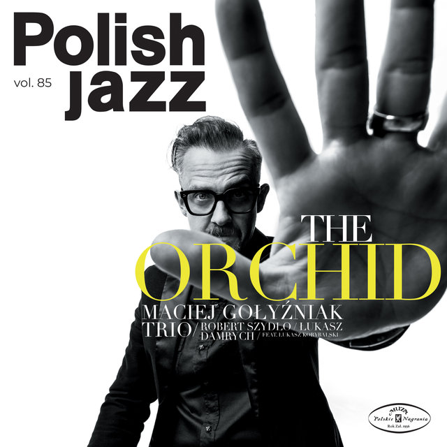 Cover art for album The Orchid (Polish Jazz vol. 85) by Maciej Gołyźniak Trio
