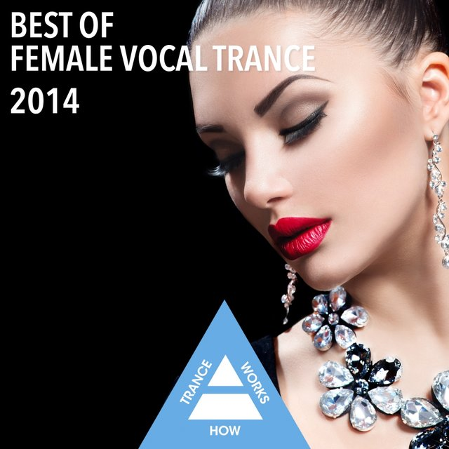 Best Of Female Vocal Trance 2014