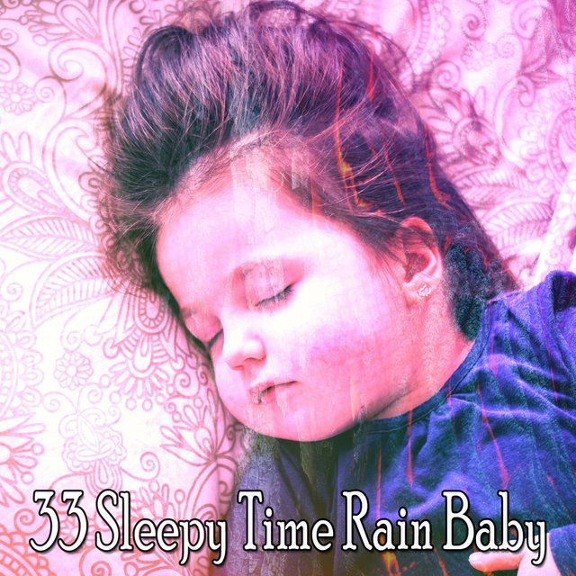 33 Sleepy Time Rain Baby