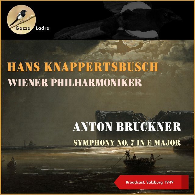 Anton Bruckner: Symphony No. 7 In E Major (Broadcast, Salzburg 1949)