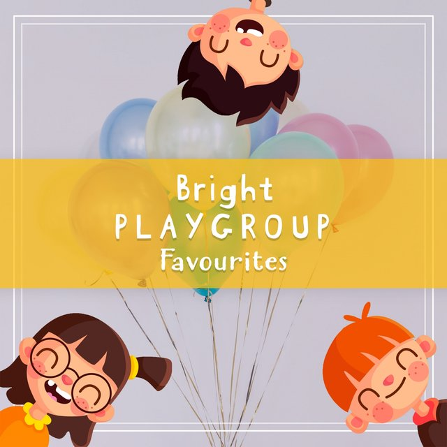 Bright Playgroup Favourites