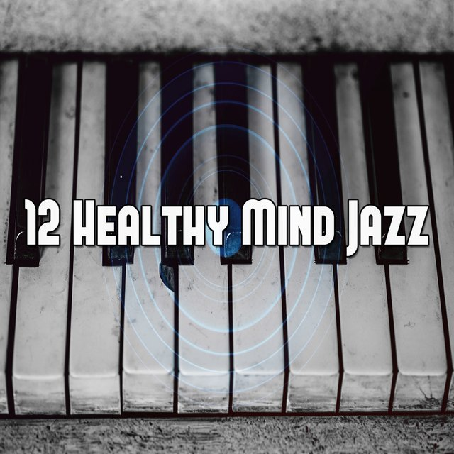 12 Healthy Mind Jazz