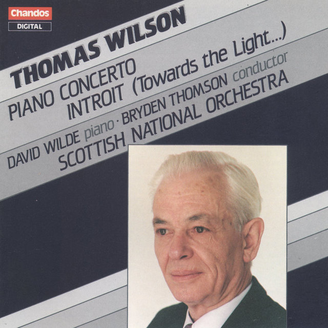 Wilson: Piano Concerto & Introit
