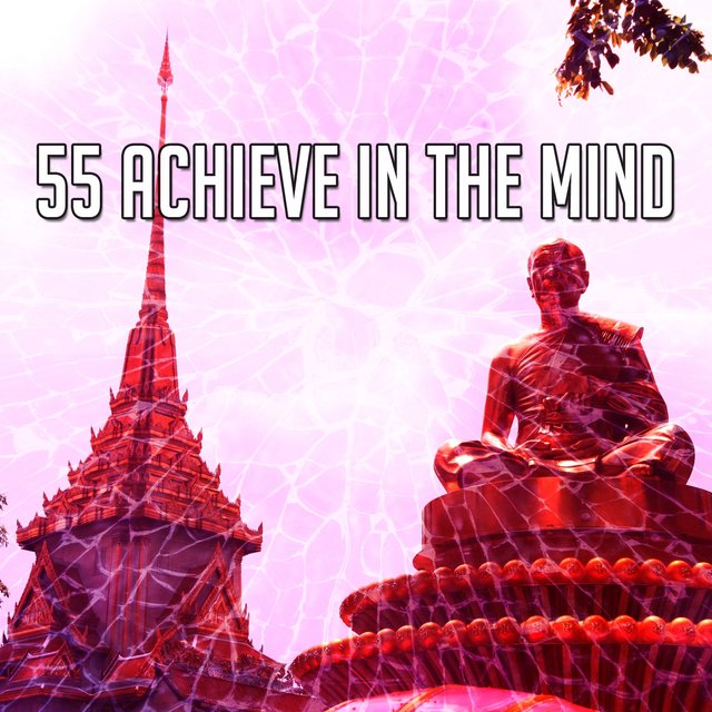 55 Achieve in the Mind