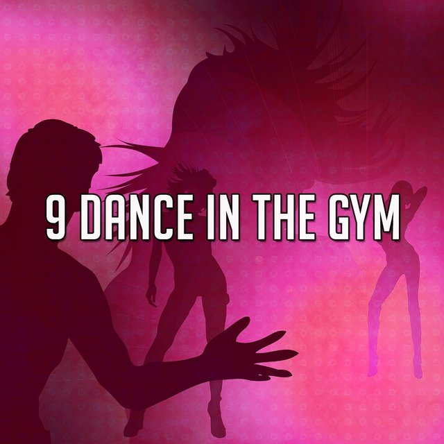 9 Dance in the Gym