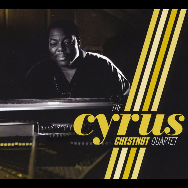 The Cyrus Chestnut Quartet