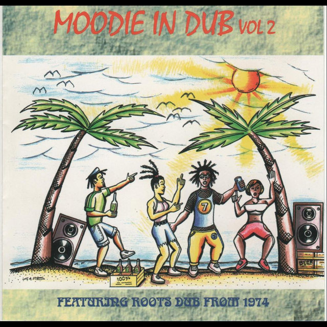 Moodie In Dub, Vol. 2 (feat. Roots Dub from 1974)