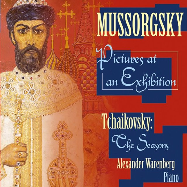 Mussorgsky: Pictures at an Exhibition - Tchaikovsky: The Seasons