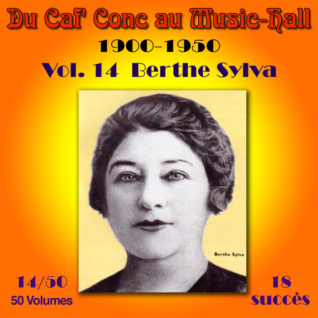 Du Caf' Conc au Music-Hall (1900-1950) en 50 volumes - Vol. 14/50