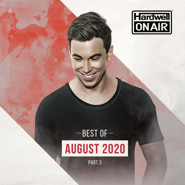 Hardwell On Air - Best of August Pt. 3