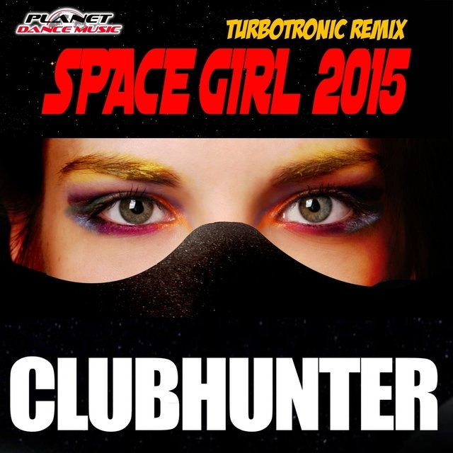 Space Girl 2015 (Turbotronic Remix)