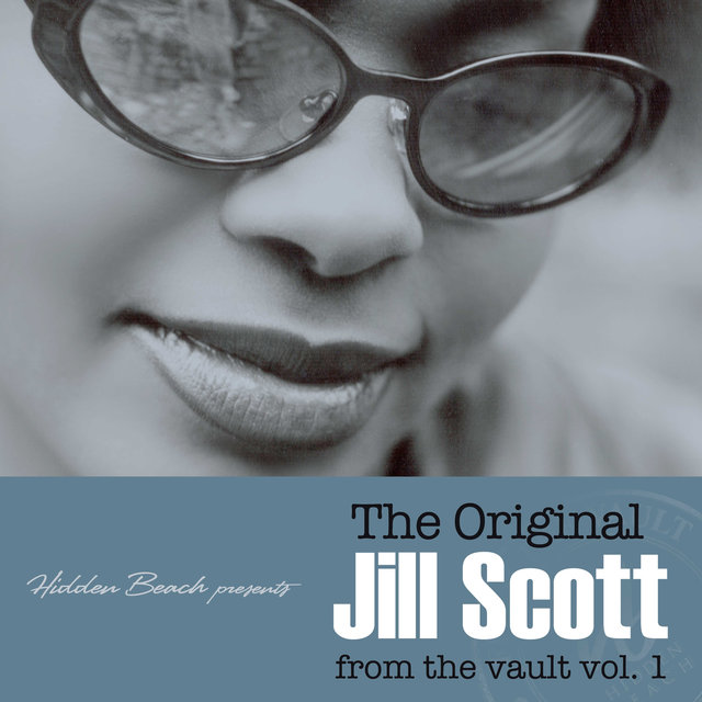 Hidden Beach presents: The Original Jill Scott: from the vault vol. 1 (Deluxe with Digital Booklet)