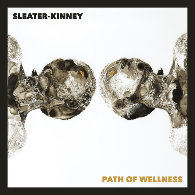 Cover art for album Path of Wellness by Sleater Kinney