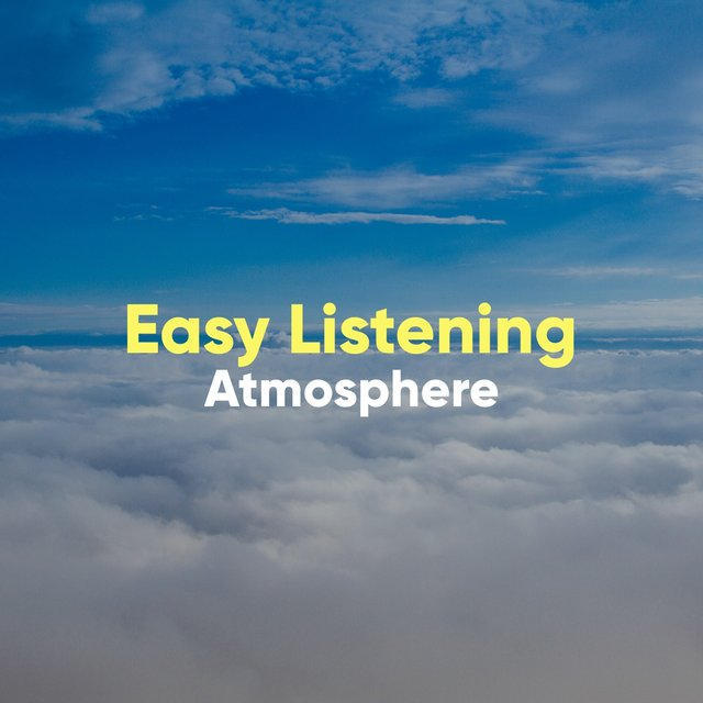 # Easy Listening Atmosphere