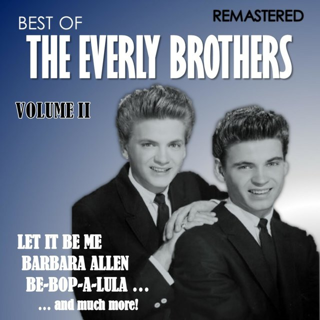 Best of The Everly Brothers, Vol. II (Remastered)