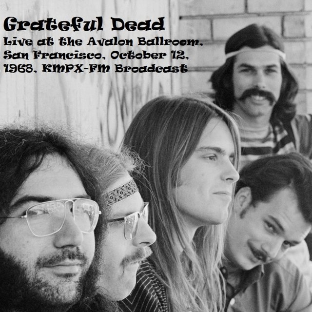 Live At The Avalon Ballroom, San Francisco, October 12th 1968, KMPX-FM Broadcast (Remastered)