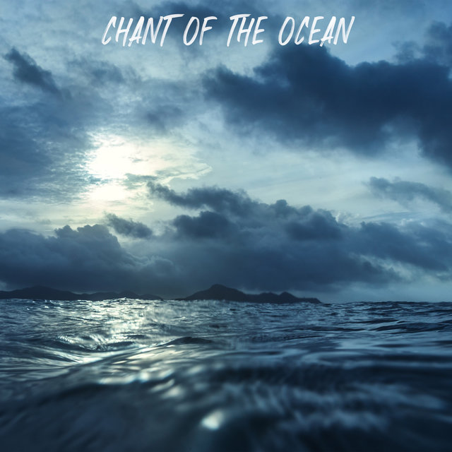 Chant of the Ocean
