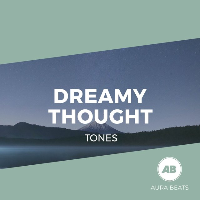 Dreamy Thought Tones