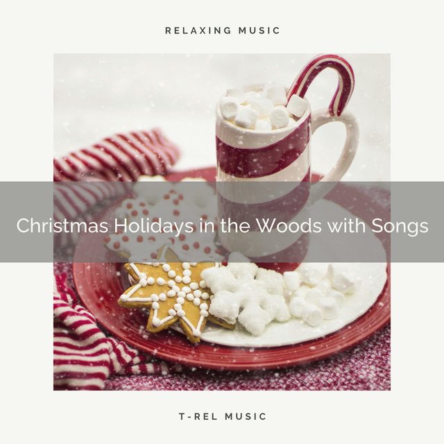 Christmas Holidays in the Woods with Songs