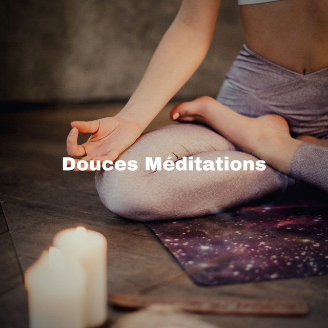 Douces Méditations
