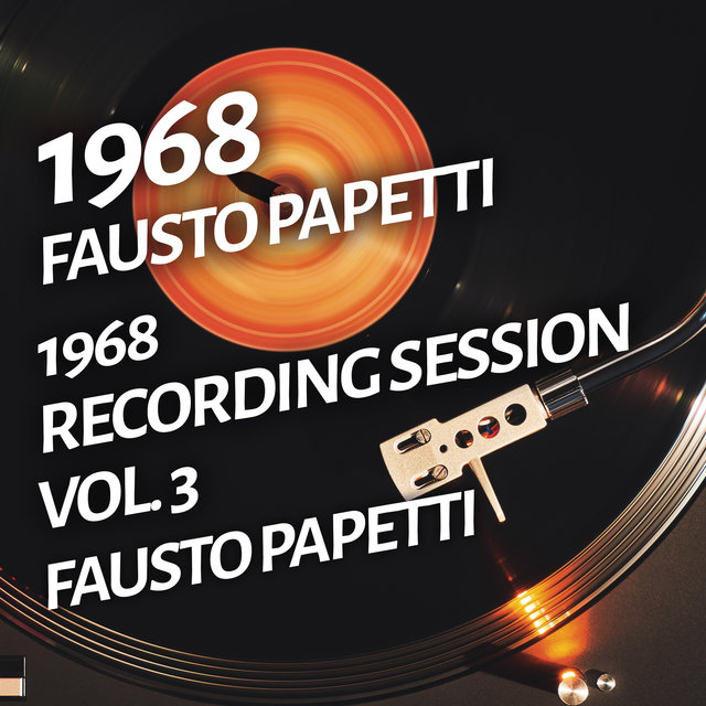 Fausto Papetti - 1968 Recording Session, Vol. 3