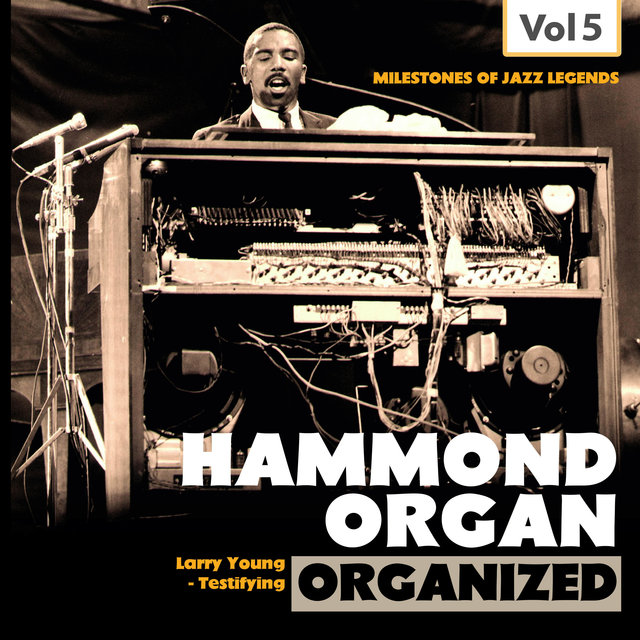 Milestones of Jazz Legends: Hammond Organ, Vol. 5