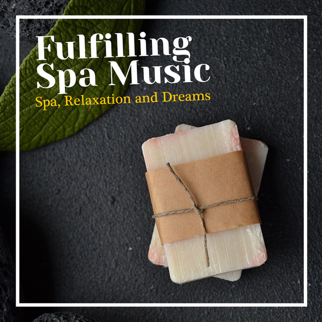 Fulfilling Spa Music