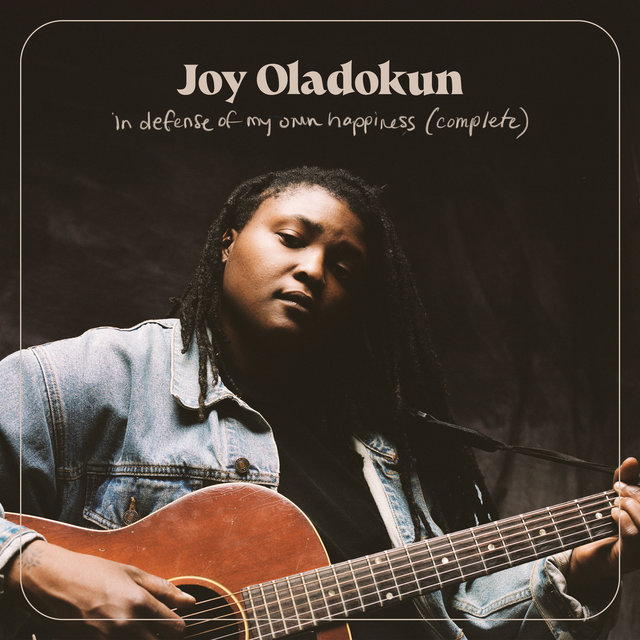 Cover art for album in defense of my own happiness (complete) by Joy Oladokun