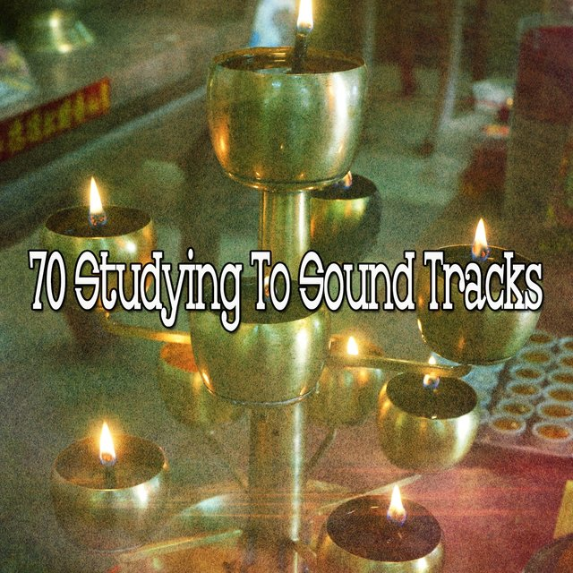70 Studying to Sound Tracks
