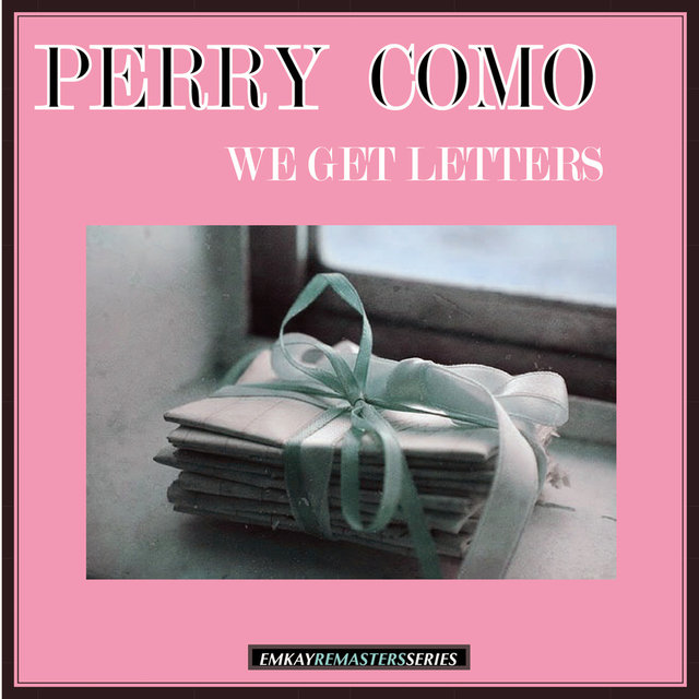 We Get Letters (Remastered)