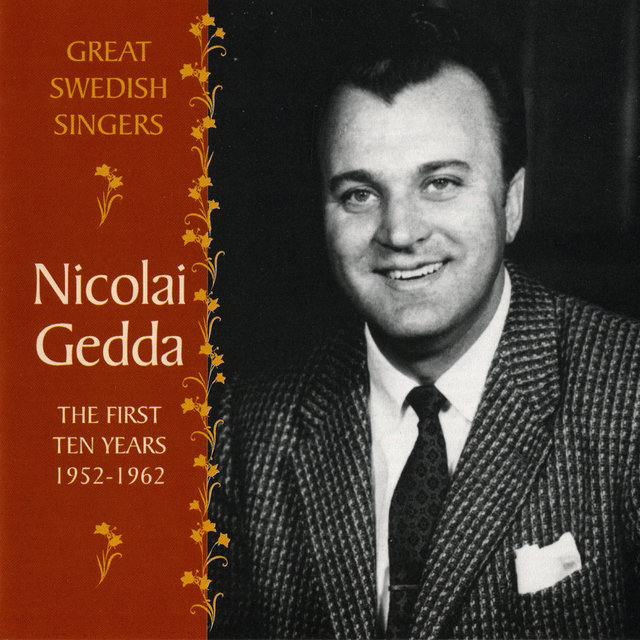Nicolai Gedda: The First Ten Years, 1952-1962