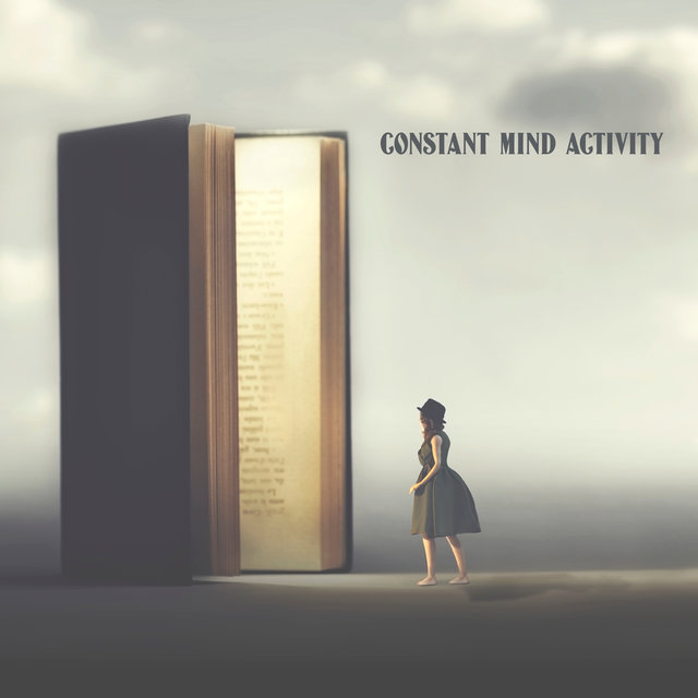 Constant Mind Activity - Improve Your Ability to Remember Information with the Help of This Brilliant New Age Music, Smart & Brilliant, Effective Study Skills