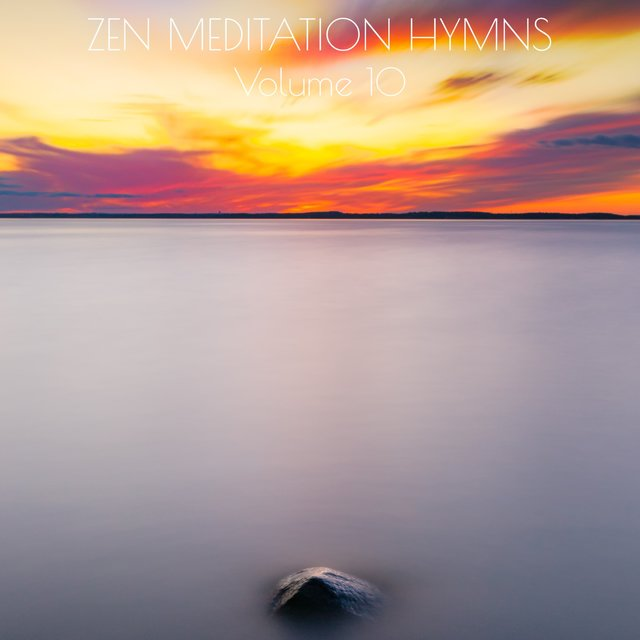Zen Meditation Hymns, Vol. 10