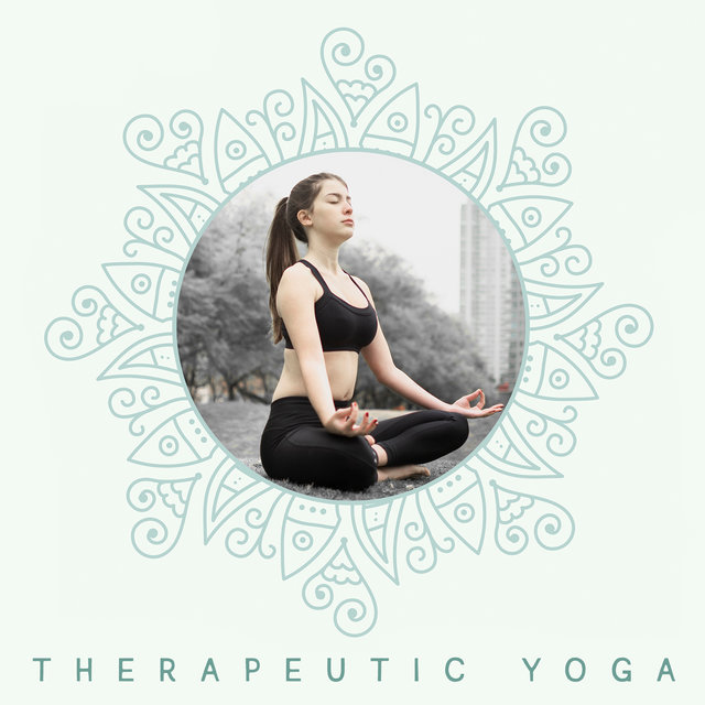 Therapeutic Yoga - Healing Therapy Music Session