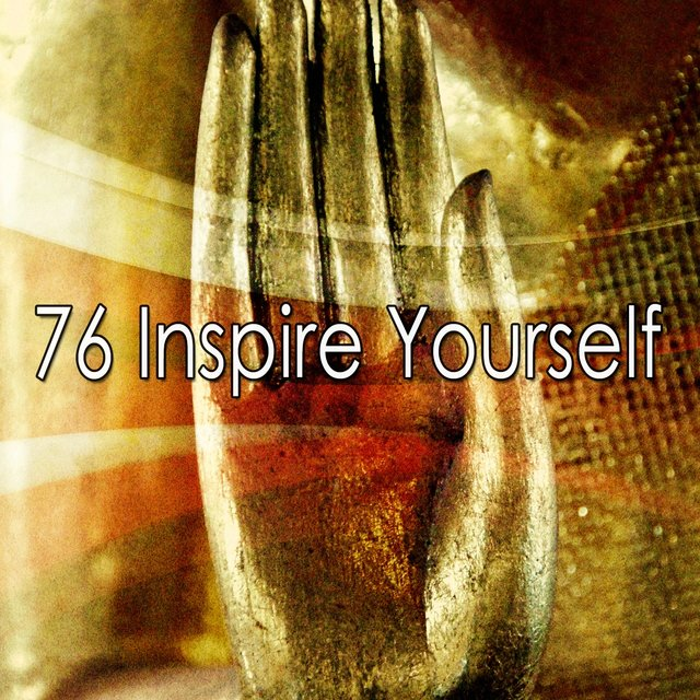 76 Inspire Yourself