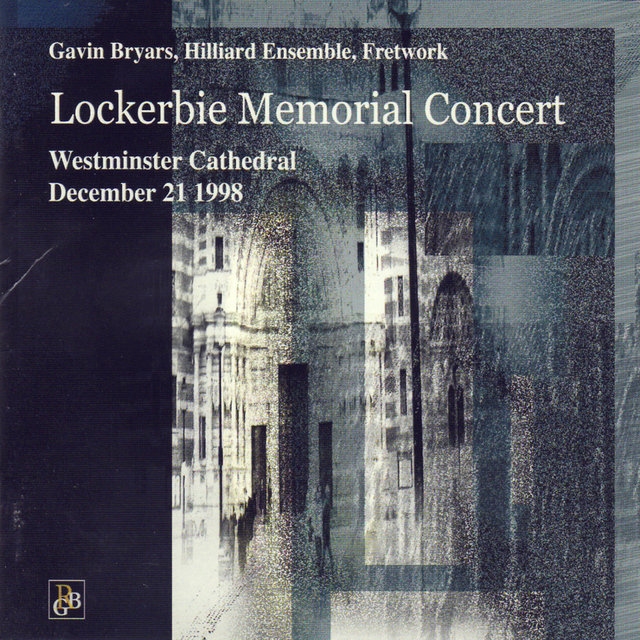 Bryars: Lockerbie Memorial Concert