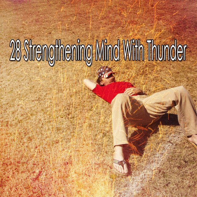 28 Strengthening Mind with Thunder